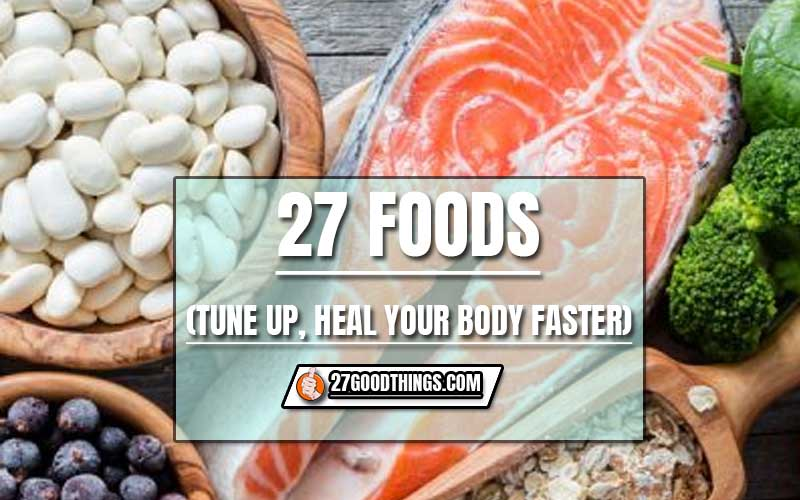 27 Good Things to tune up body