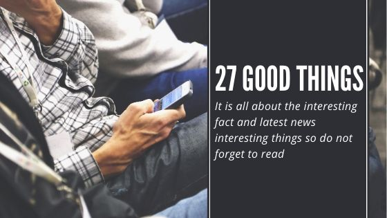 27 good things