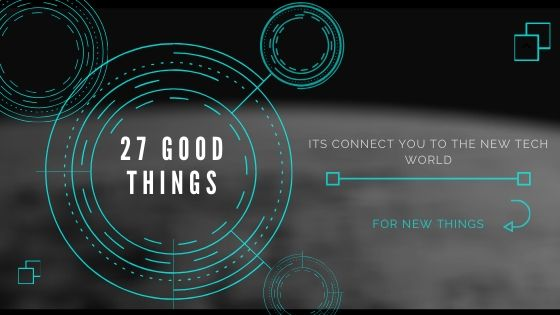 27 new good things