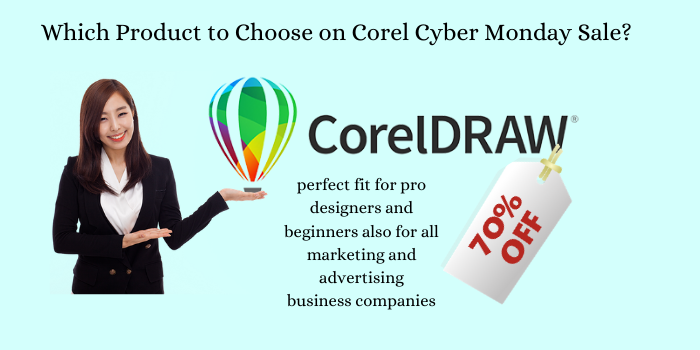Which Product to Choose on Corel Cyber Monday Sale