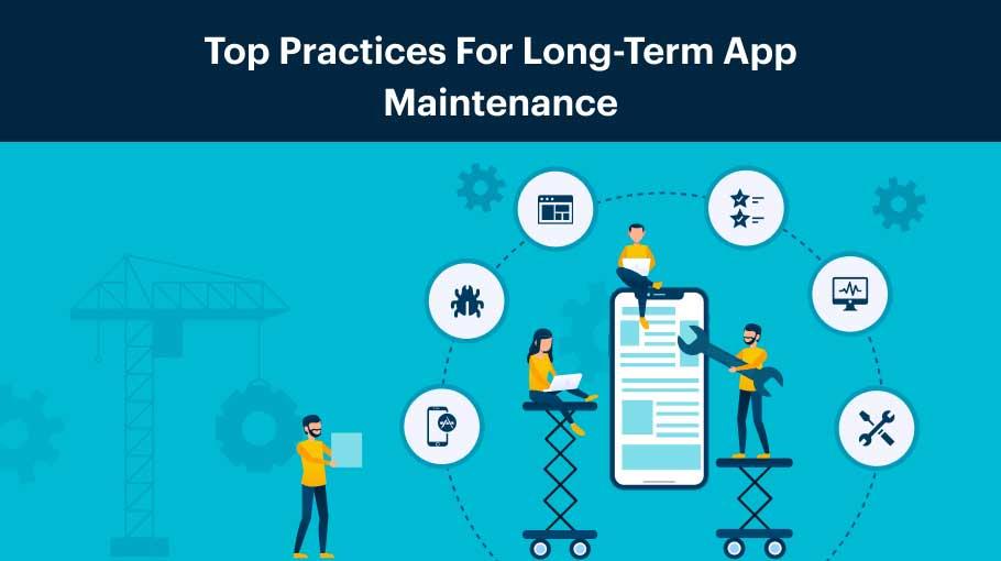 top practices for long term maintenance